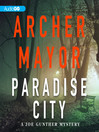 Paradise City (MP3): Joe Gunther Mystery Series, Book 23